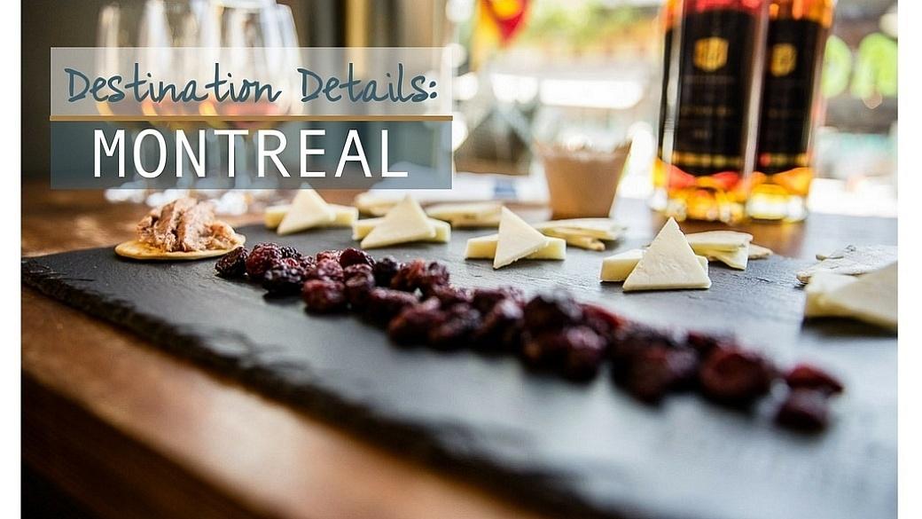 Destination Details - Montreal Travel Guide